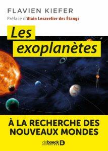 Livre les exoplanètes : à la recherche des nouveaux mondes